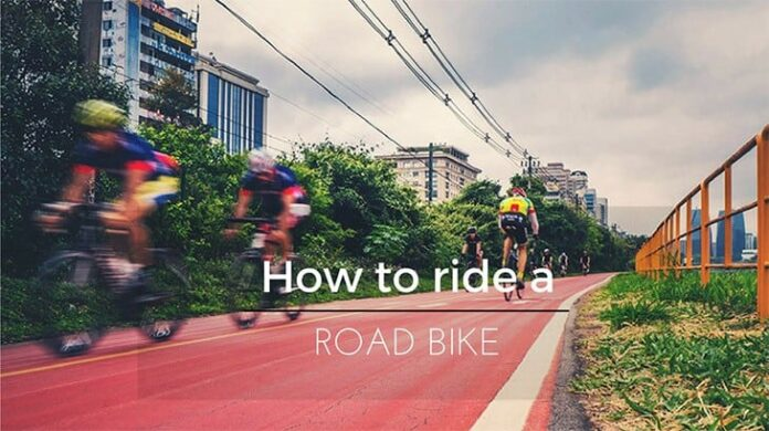 how to ride a road bike