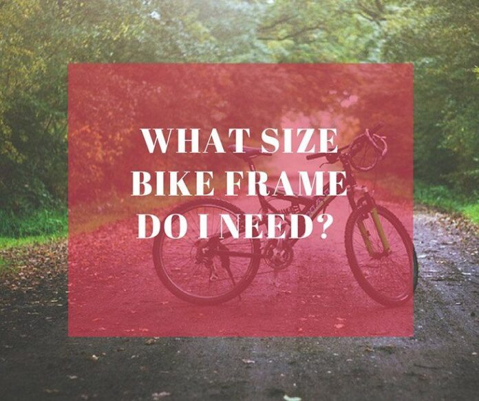 What Size Bike Frame Do I Need
