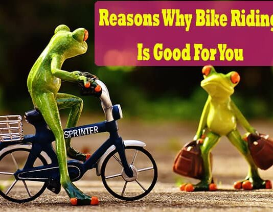 Reasons Why Bike Riding Is Good For You